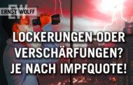 Ernst Wolff: Lockerungen oder Verschärfungen? Über uns schwebt ein Damoklesschwert!